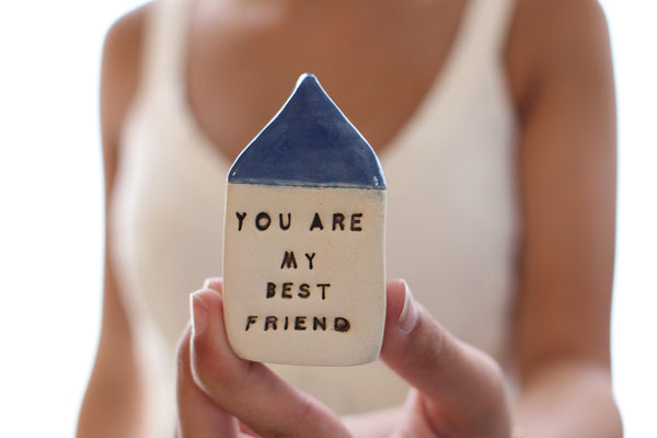 Anniversary gift Personal gift Miniature house You are my best friend