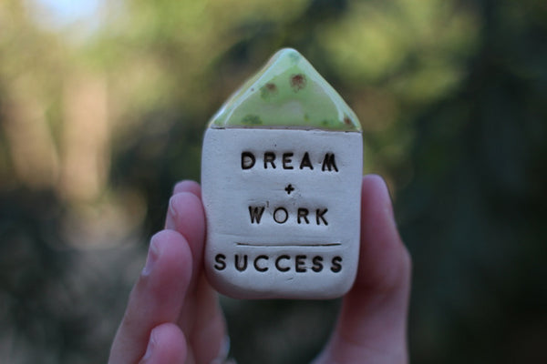 Dream + Work = Success Inspirational quote Motivational quotes Personal gift Miniature house