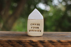 Miniature house Motivational quotes Inspirational quote Chase your dreams - Ceramics By Orly  - 7