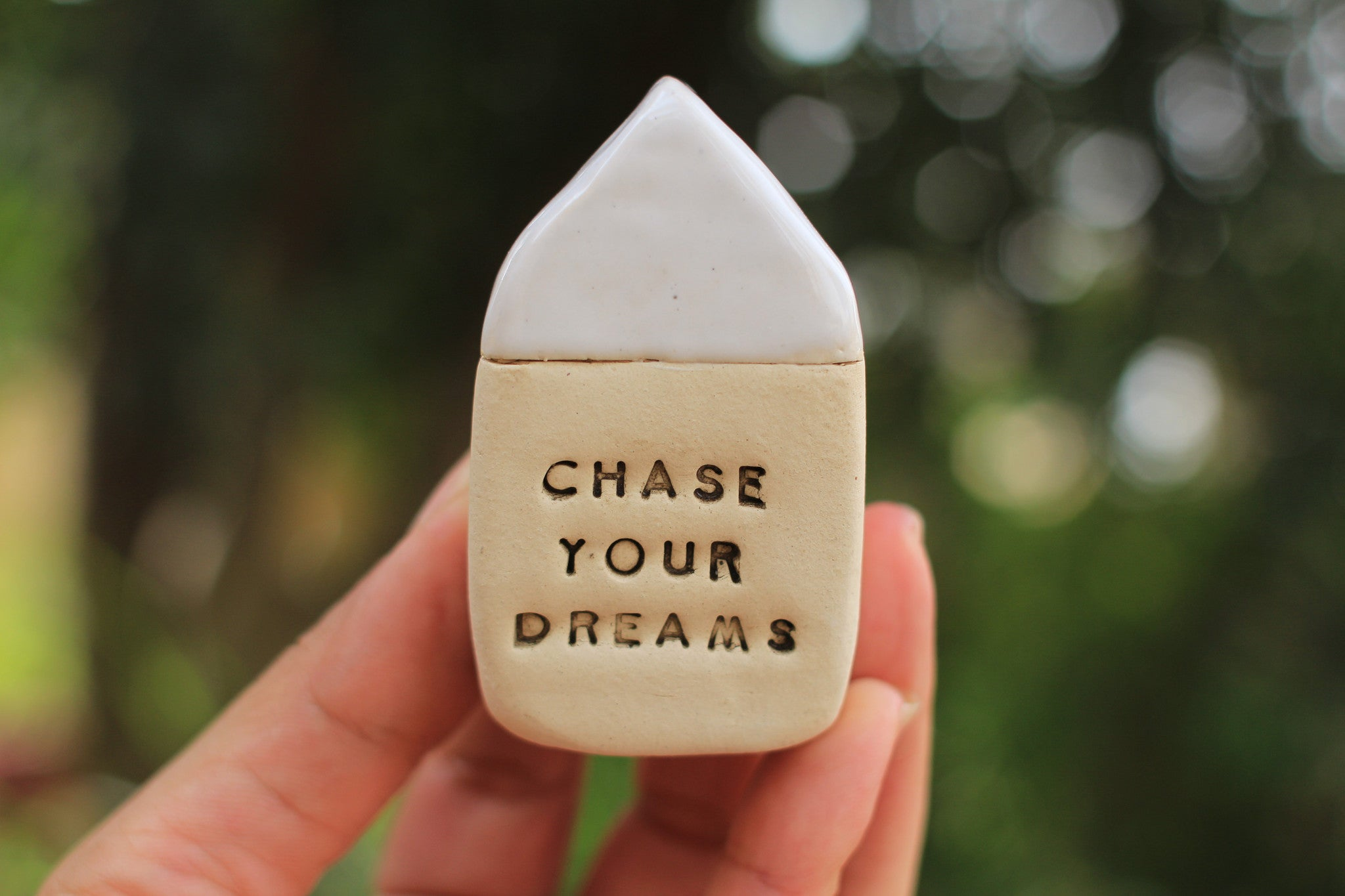 Miniature house Motivational quotes Inspirational quote Chase your dreams - Ceramics By Orly  - 1