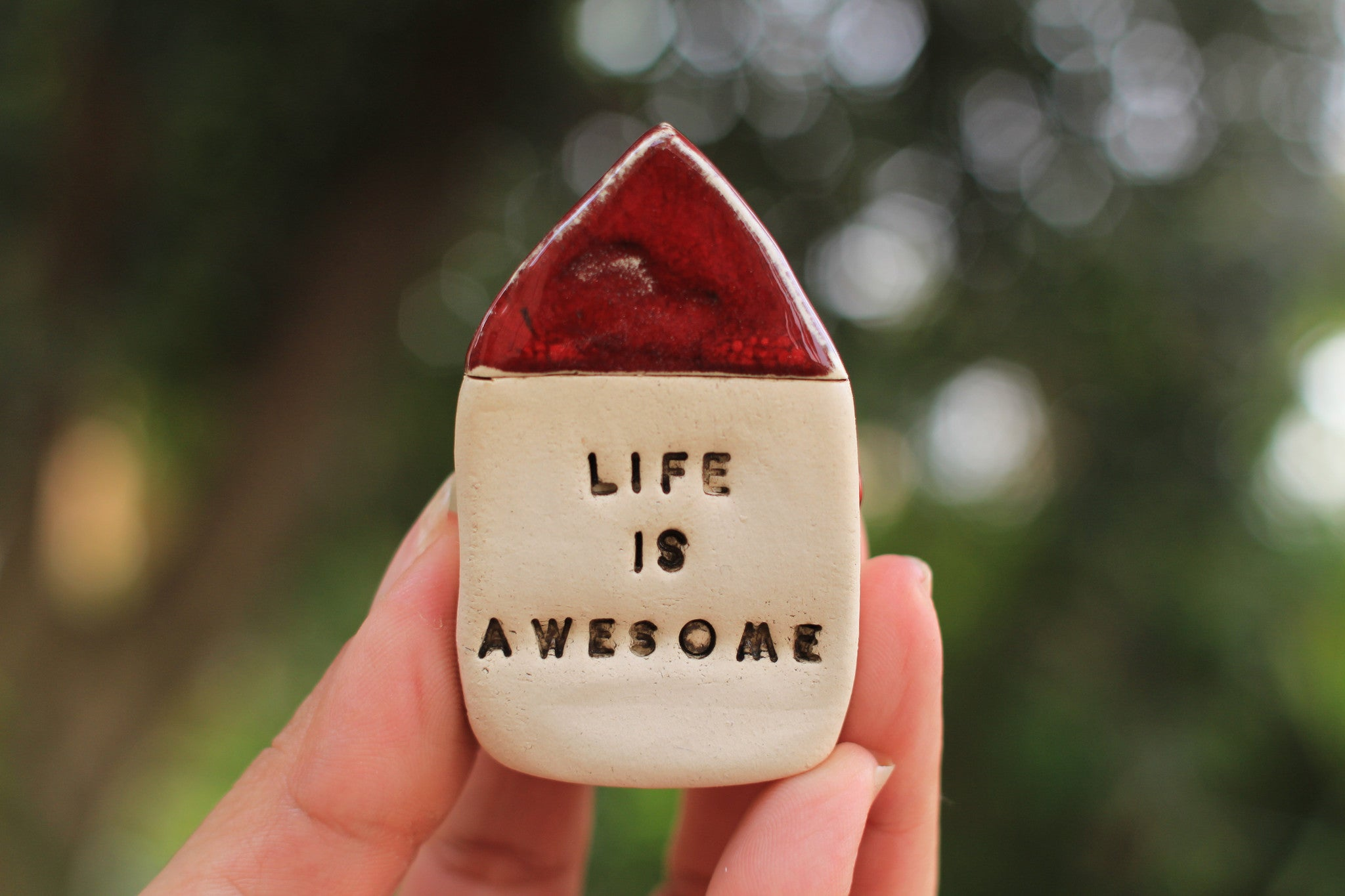 Miniature house Motivational quotes Inspirational quote Life is awesome - Ceramics By Orly  - 1