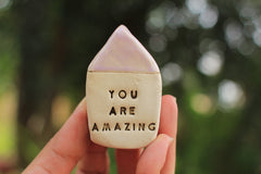 Miniature house Motivational quotes Inspirational quote Life is awesome - Ceramics By Orly  - 11