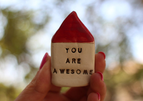 You are awesome Inspirational quote Motivational quotes Personal gift Miniature house