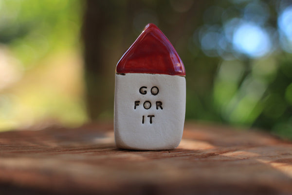 Inspirational quote Motivational quotes Personal gift Miniature house Go for it
