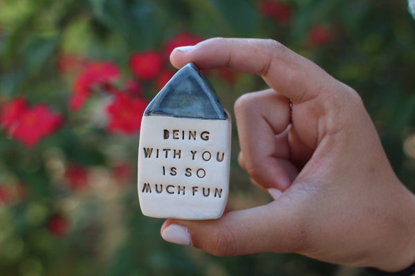 Being with you is so much fun Anniversary gift Personal gift Miniature house