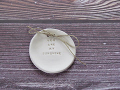 You are my sunshine Wedding ring bearer Ring dish Wedding Ring pillow - Ceramics By Orly  - 2