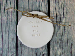 You may kiss the bride Wedding ring bearer Ring dish Wedding Ring pillow - Ceramics By Orly  - 2