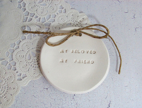 My beloved my friend Wedding ring bearer Ring dish Wedding Ring pillow