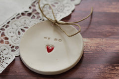Wedding ring bearer We Do Ring dish Wedding Ring pillow - Ceramics By Orly  - 3