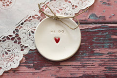 Wedding ring bearer We Do Ring dish Wedding Ring pillow - Ceramics By Orly  - 2