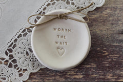 Wedding ring dish Worth the wait - Ceramics By Orly  - 3