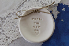 Wedding ring dish Worth the wait - Ceramics By Orly  - 4