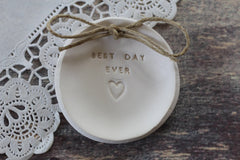 Best day ever Wedding ring dish - Ceramics By Orly  - 3