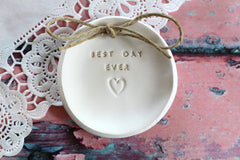Best day ever Wedding ring dish - Ceramics By Orly  - 2