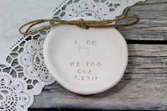 I Do Me Too Wedding ring dish - Ceramics By Orly  - 4