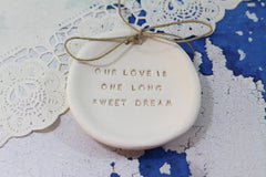 Anniversary gift Our love is one long sweet dream Ring dish Wedding ring dish - Ring bearer Wedding Ring pillow Our love story - Ceramics By Orly  - 3