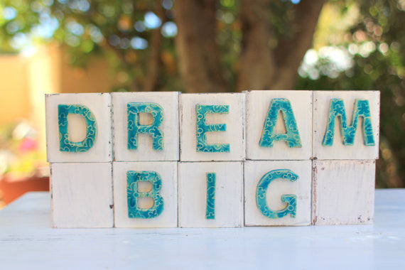 Handmade wooden letter blocks Dream big wooden blocks - Ceramics By Orly  - 1