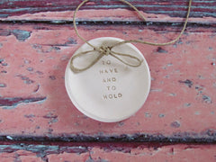 Wedding ring dish To have and to hold - Ceramics By Orly  - 5