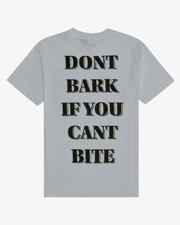 DON'T BARK T-SHIRT [UNKNWN EXCLUSIVE]