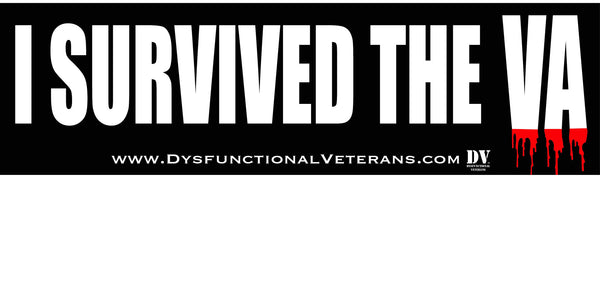 I Survived the VA - Bumper Sticker