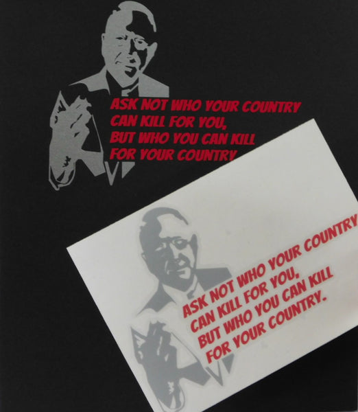 Kill For Your Country - Window Decal