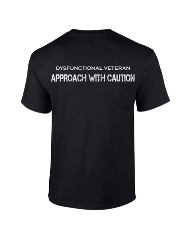 *Clearance Item*  APPROACH WITH CAUTION T-Shirt