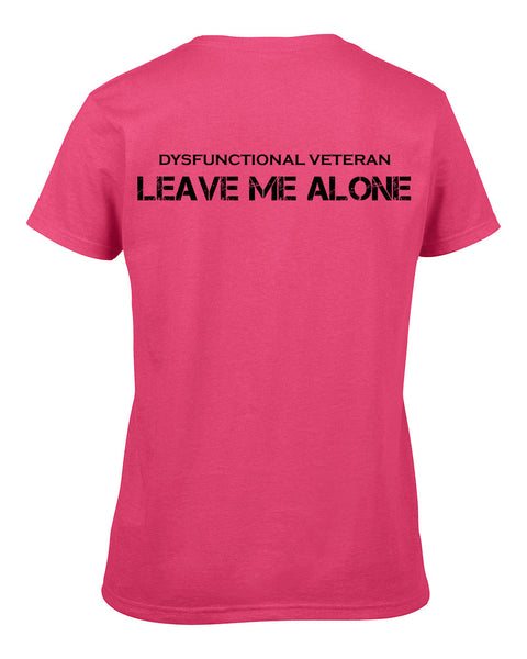 LEAVE ME ALONE T-Shirt (Female)