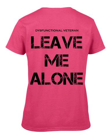 LEAVE ME ALONE V-Neck (Down the Back) (Female)