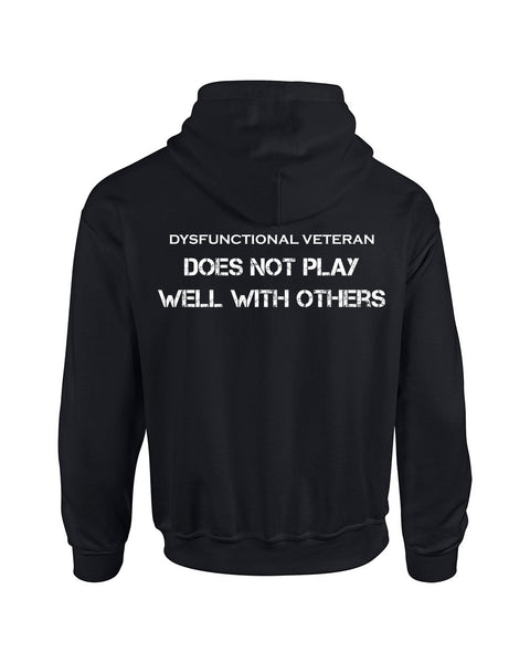 DOES NOT PLAY WELL WITH OTHERS Hoodie