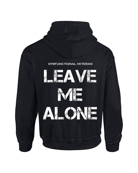 LEAVE ME ALONE Hoodie (Down the Back)