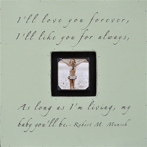 I'll Love You Forever Quote Picture Frame by Sugarboo