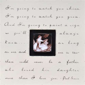 I'm Gonna Watch You Shine Song Quote Picture Frame by Sugarboo