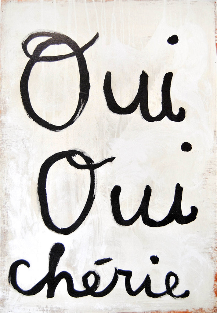 Oui Oui Chérie (Yes Yes Darling)