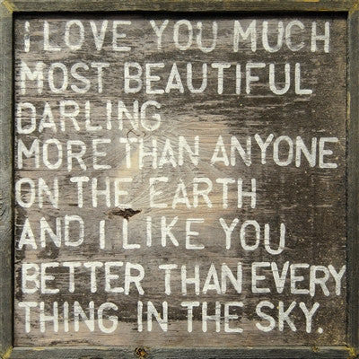 I love you much most beautiful darling quote wall art in weathered gray wood frame by Sugarboo