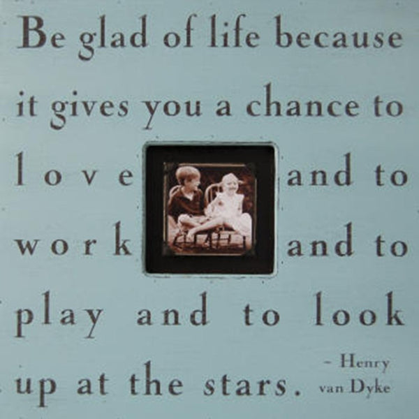Be Glad Of Life Sugarboo Designs Photobox Picture Frame