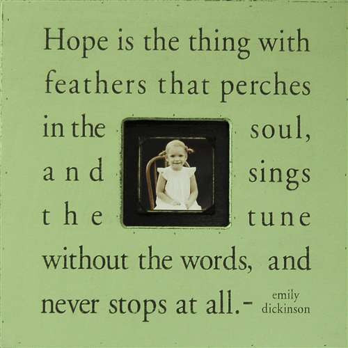 Hope Is The Thing Quote Picture Frame