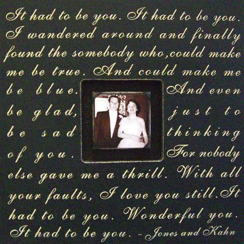It Had to Be You Quote Picture Frame