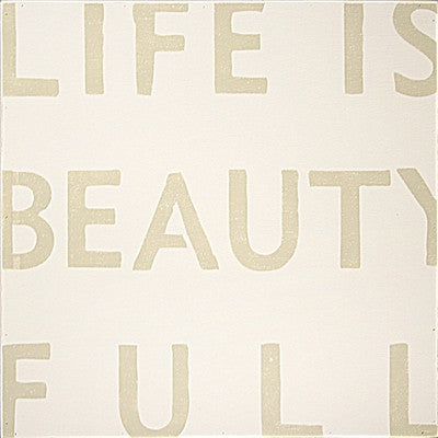 Life Is Beauty Full Sugarboo Designs