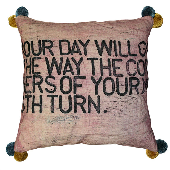 Sugarboo Your Day Will Go Throw Pillow
