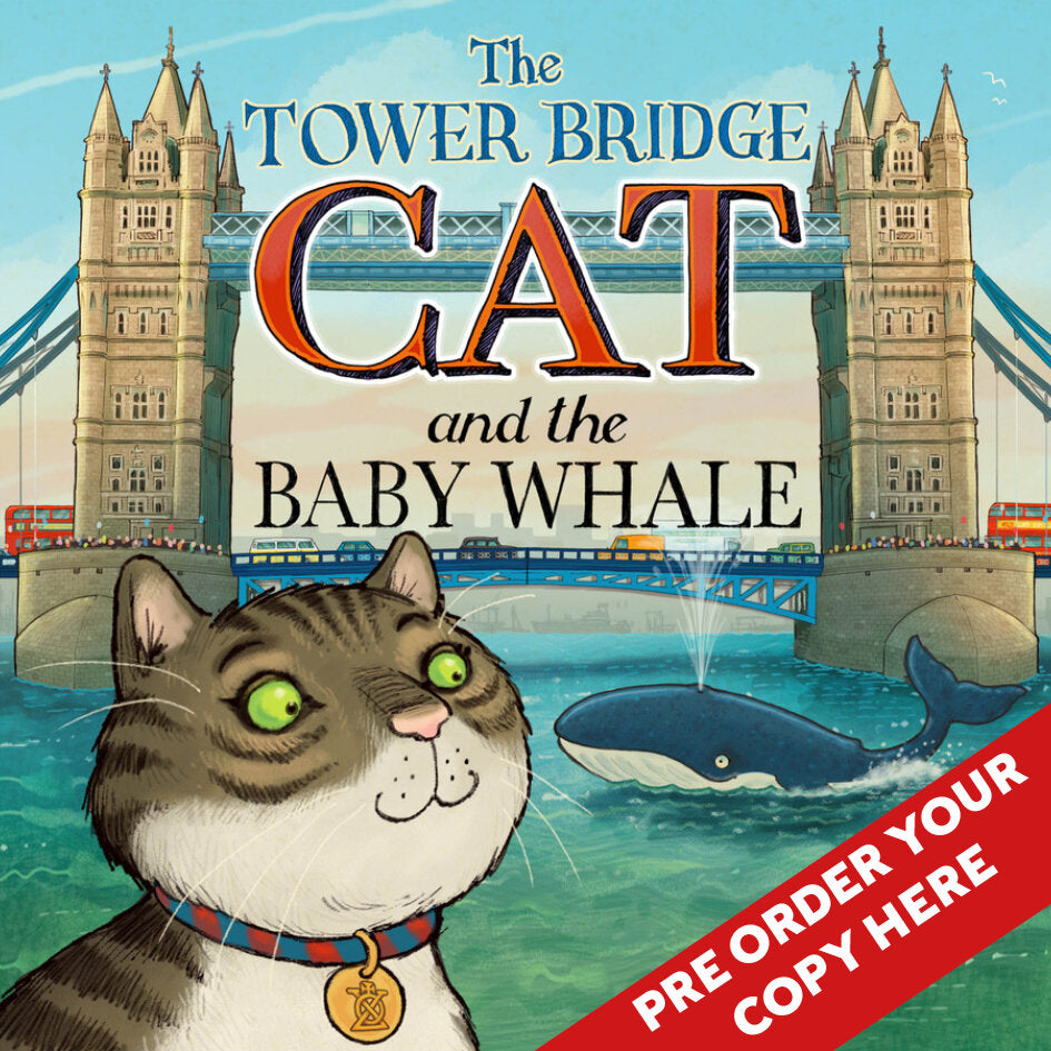 The Tower Bridge Cat and the Baby Whale