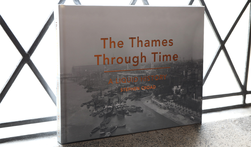 The Thames Through Time Book