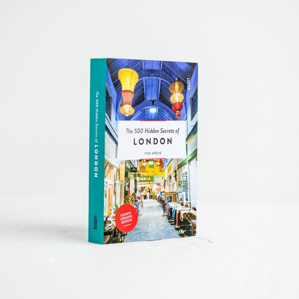 500 Hidden Secrets Of London Book 02