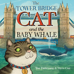 Tower Bridge Cat and The Baby Whale Book cover