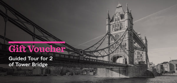 Gift Voucher - Guided Tour of Tower Bridge for 2