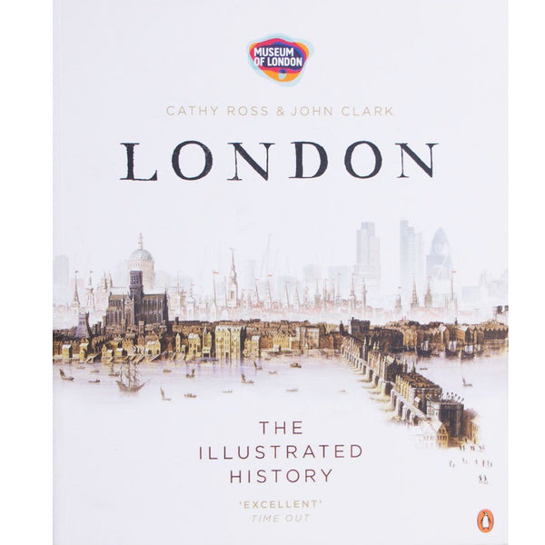 London: The Illustrated History Book