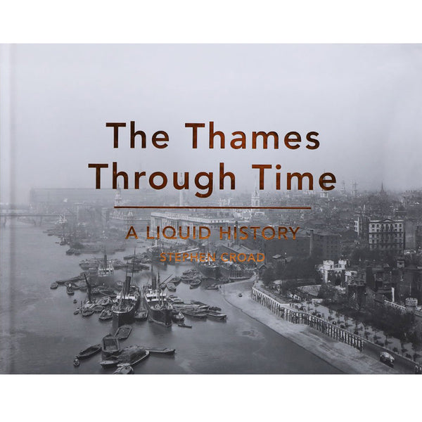 The Thames Through Time book cover