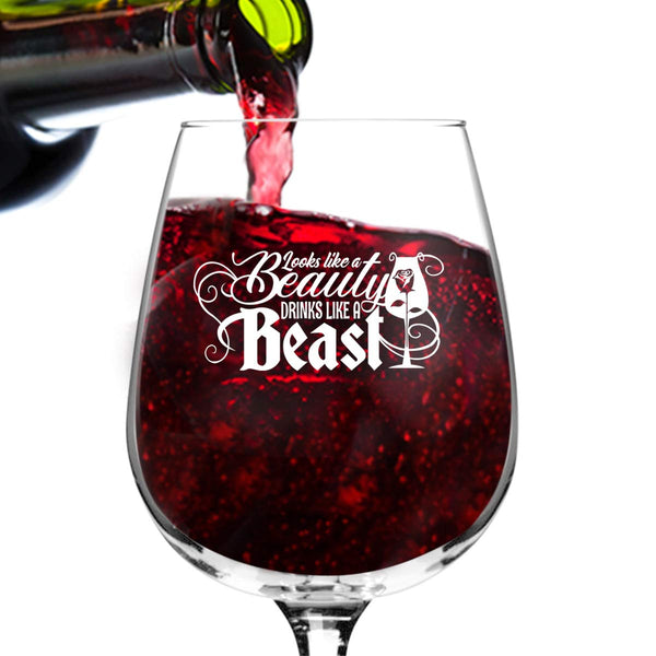 Looks Like a Beauty, Drinks Like a Beast Wine Glass (12.75 oz)- Princess Gifts for Women- Wine Lover Glass w/Funny Sayings- Girlfriend Birthday Present Wine Gift for Her, Wife, Friend- Mom Gag Gift