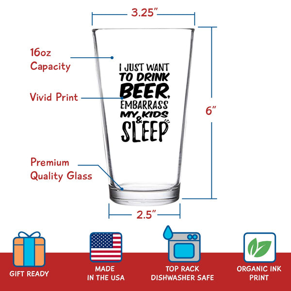 Drink Beer & Embarrass My Kids Funny Dad Beer Glass (16 oz) | Birthday Present for Dad | Best Dad Ever Glass for Dad, Step Dad, New Dad or Grandpa | Daddy Gifts From Daughter, Son | Fathers Day Gift
