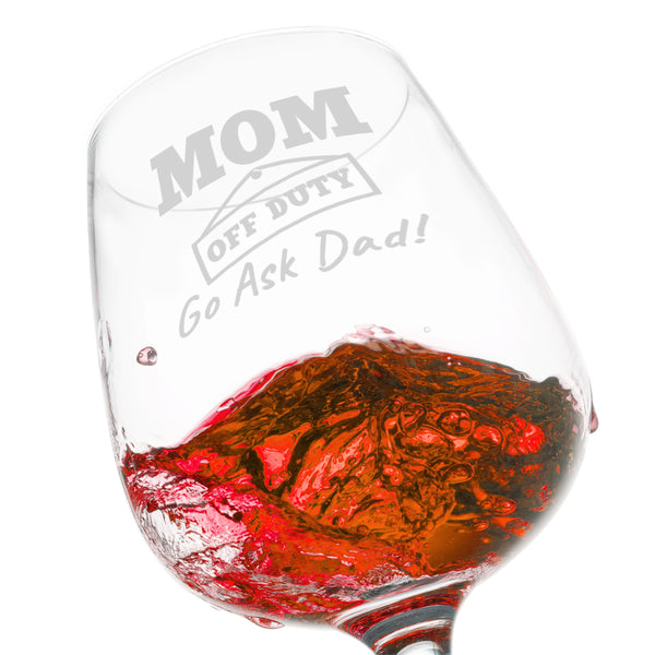 Mom Off Duty Funny Mom Wine Glass- Funny Wine Glasses to Mom for Birthday- Gift for Her, Mom, Best Friend or Wife Gifts- Unique Present Idea when Mommin' Ain't Easy