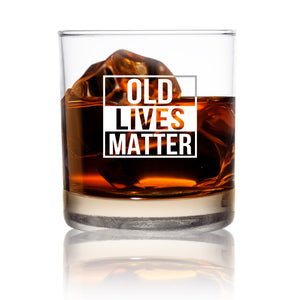 Old Lives Matter Whiskey Scotch Glass 11 oz- Funny Birthday or Retirement Gift for Senior Citizens- Old Fashioned Whiskey Glasses- Classic Lowball Rocks Glass- Gag Gift for Dad, Grandpa, Grandpa